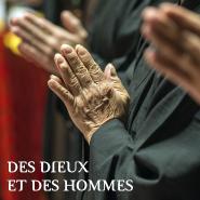 """"""" Des dieux et des Hommes"""""""